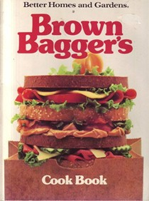 Brown Bagger's Cook Book (Better Homes and Gardens)
