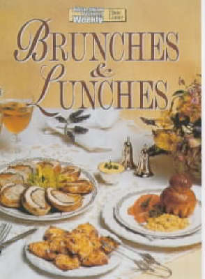 Brunches & Lunches (Australian Women's Weekly Home Library)