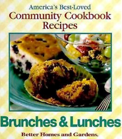 Brunches and Lunches (America's Best-Loved Community Cookbook Recipes series)