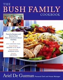 Bush Family Cookbook: Favorite Recipes And Stories From One of America's Great Families