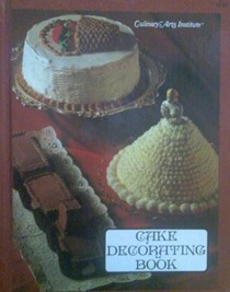 Cake decorating book (Adventures in cooking series)