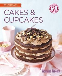 Cakes & Cupcakes: Foolproof Recipes for Endless Treats