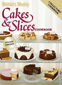 Cakes & Slices Cookbook, Vintage Edition