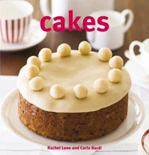 Cakes: 250 Recipes for Every Occasion