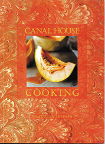 Canal House Cooking: An Italian Summer