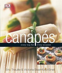 Canapés: Every Way for Every Occasion