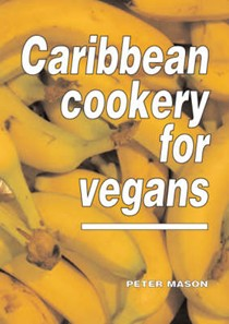 Caribbean Cookery for Vegans