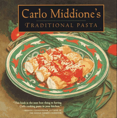 Carlo Middione's Traditional Pasta