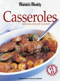 Casseroles: Delicious One-Pot Wonders