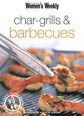 Char-Grills & Barbecues (The Australian Women's Weekly Minis)