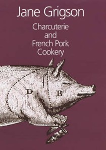 Charcuterie and French Pork Cookery (Revised)