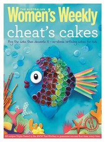 Cheat's Cakes: Shortcuts and creative ideas for boys and girls, young and old