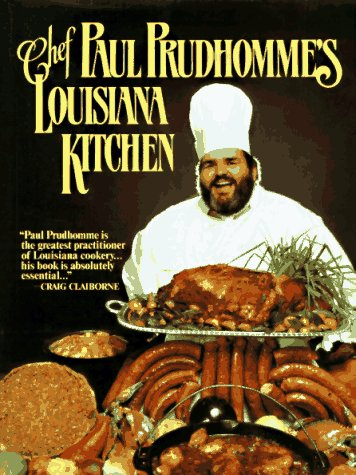 Paul Pruhomme's Louisiana kitchen