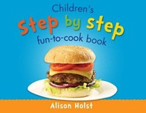 Children's Step by Step Fun-to-Cook Book
