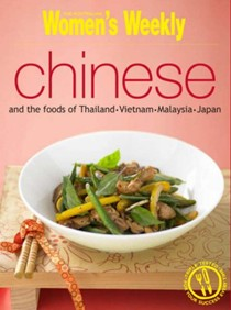 Chinese and the Foods of Thailand, Vietnam, Malaysia and Japan