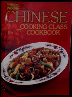 Chinese Cooking Class Cookbook