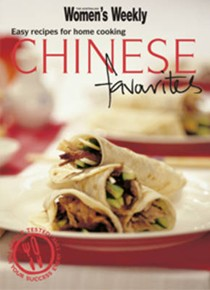 Chinese Favourites: Easy Recipes for Home Cooking