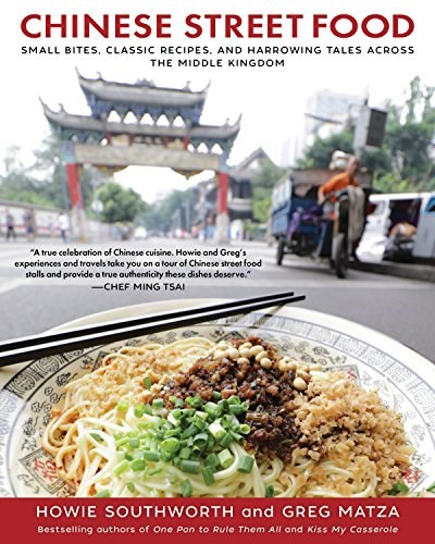 Blog eat your books chinese street food by howie southworth and greg matza is a book that will make you think yes i do need another book on chinese food forumfinder Choice Image