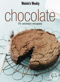 Chocolate: 70 Wicked Recipes