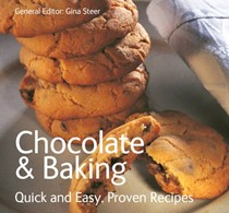 Chocolate and Baking (Quick and Easy, Proven Recipes Series)