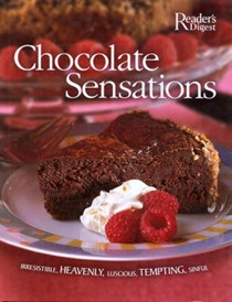 Chocolate Sensations: Over 200 Easy-To-Make Recipes