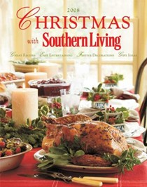 Christmas with Southern Living 2008: Great Recipes - Easy Entertaining - Festive Decorations - Gift Ideas