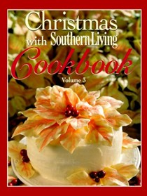 Christmas with Southern Living Cookbook, Volume 3 (1999)
