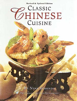 Classic Chinese Cuisine, Revised and Updated Edition
