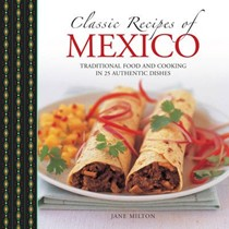 Classic Recipes of Mexico