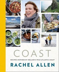 Coast: Recipes Inspired by Ireland's Wild Atlantic Coast