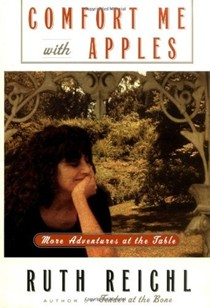 Comfort Me with Apples: More Adventures at the Table