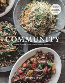 Community (Revised): Salad Recipes from Arthur Street Kitchen