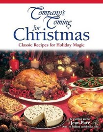 Company's Coming for Christmas: Classic Recipes for Holiday Magic