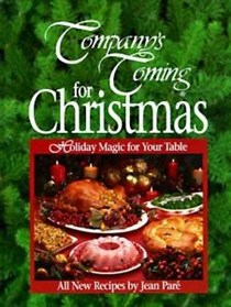 Company's Coming for Christmas: Holiday Magic for Your Table
