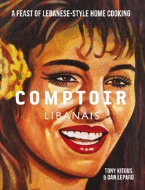 Comptoir Libanais: A Feast of Lebanese-Style Home Cooking