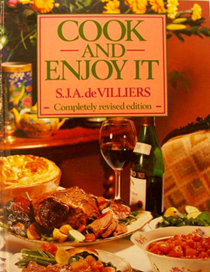 Cook and Enjoy It (Completely Revised Edition): South African Cookery
