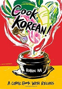 Cook Korean!: A Comic Book with Recipes