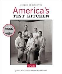 Cooking at Home With America's Test Kitchen: The All-New 2006 Companion To America's Favorite Public Television Cooking Series