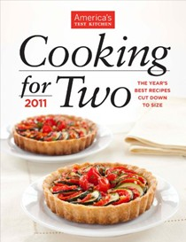Cooking for Two 2011: The Year's Best Recipes Cut Down to Size