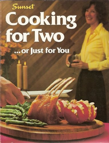 Cooking for Two...Or Just For You
