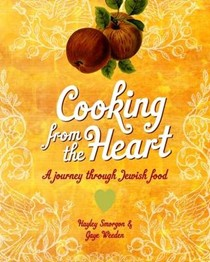 Cooking from the Heart: Tales from the Migrating Jewish Kitchen