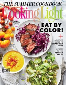 Cooking Light Magazine, June 2017: The Summer Cookbook