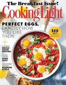 Cooking Light Magazine, March 2017: The Breakfast Issue