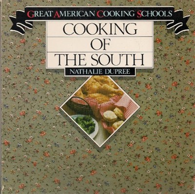 Cooking of the South  (Great American cooking schools)