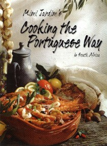 Cooking the Portuguese Way in South Africa