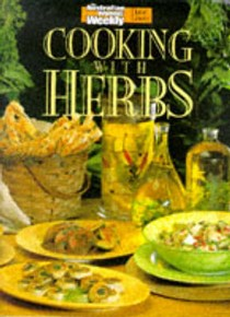 Cooking with Herbs (Australian Women's Weekly Home Library)