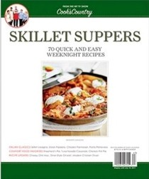 Cook's Country Magazine Special Issue: Skillet Suppers (2011): 70 Quick and Easy Weeknight Recipes