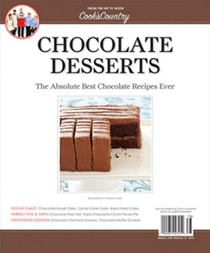 Cook's Country Magazine Special Issue: Chocolate Desserts (2012): The Absolute Best Chocolate Recipes Ever