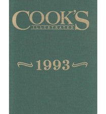 Cook's Illustrated Annual Edition 1993
