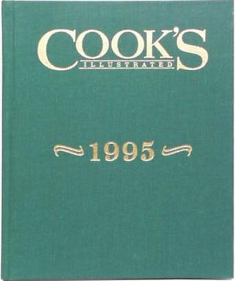 Cook's Illustrated Annual Edition 1995
